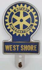 Vintage Rotary Club International West Shore License Plate Topper Badge Emblem
