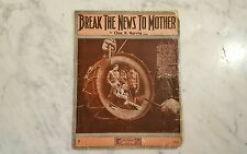 Antique Sheet Music Break The News To Mother by Chas Harris