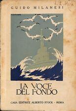 La voce del fondo - Guido Milanesi - Ed. L. Alberto Stock - 3153