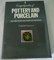 Encyclopedia Pottery and Porcelain 19th & 20th Centuries Elizabeth Cameron