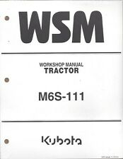 Kubota M6S-111 Tractor Workshop Service Manual 9Y111-13740
