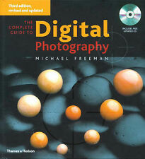 The Complete Guide to Digital Photography, Michael Freeman, New Book