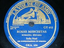FRANCE 78 rpm RECORD La Voz de su Amo SOFIA NOEL Antiguo vals / Rosas marchitas
