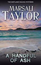 Very Good, A Handful of Ash (The Shetland Sailing Mysteries), Marsali Taylor, Bo