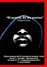 El Puente de Los Poetas by Felipe Grisola-A (2013, Paperback)