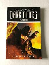 Star Wars Dark Times Volume 7 A Spark Remains TPB/Graphic Novel Dark Horse 2014