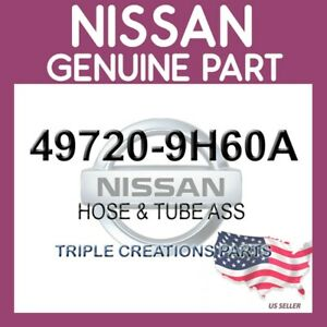 Genuine Nissan OEM 49720-9H60A HOSE & TUBE ASS 497209H60A