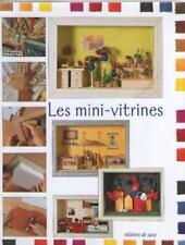 Les Mini-Vitrines  Editeur : Editions de Saxe / 2003 Prix neuf : 25,99 euros  Nb