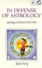 In Defense Of Astrology: Astrology's Answers to its Critics (A Llewellyn Quantum