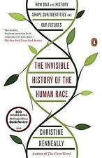 The Invisible History of the Human Race: How DNA and History Shape Our Identitie