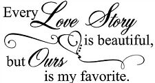 EVERY LOVE STORY IS BEAUTIFUL HEART Vinyl Lettering Words Wall  Decal Decor