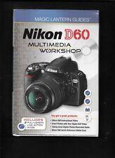 NIKON D60 MULTIMEDIA WORKSHOP / 2 FULL LENGTH, LIVE ACTION DVD'S
