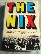 The Nix Nathan Hill DJ HB First Edition Book 2016 NEW