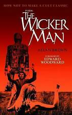 Allan Brown, Inside the Wicker Man: How Not to Make a Cult Classic, Very Good Bo