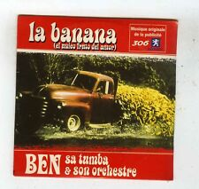 CD SINGLE (NEUF) BEN & SA TUMBA LA BANANA (PUB PEUGEOT)