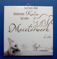 Dekofliese Wandbild Bildfliese Geschenkidee Katzenmotiv Spruch Katze (012DP)