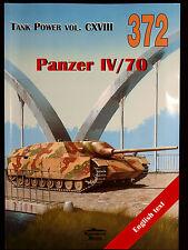 MILITARIA 372, PANZER IV/70   BY JANUSZ LEDWOCH