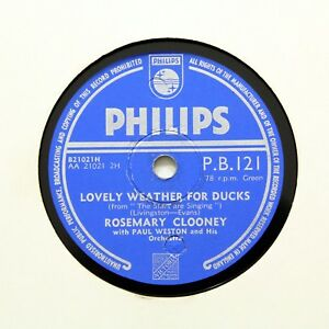 "ROSEMARY CLOONEY ""Lovely Weather For Ducks"" (E) PHILIPS PB-121 [78 RPM]"