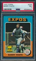 1975 Topps Set Break # 229 Barry Foote PSA 7 *OBGcards*