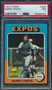 1975 Topps Set Break # 229 Barry Foote PSA 7 *OBGcards*