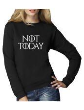 Not Today Women Sweatshirt Gift Idea