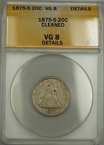 1875-S Seated Liberty Silver 20c ANACS VG-8 Details Cleaned (Better Coin)