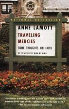 Traveling Mercies : Some Thoughts on Faith by Anne Lamott (2000, Paperback)