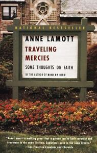 TRAVELING MERCIES by Anne Lamott a paperback book FREE USA SHIPPING faith