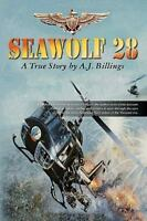 Seawolf28: Branded a Maverick as a Junior Officer This Is a True Account of Nava