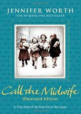 Call the Midwife: Illustrated Edition,Jennifer Worth