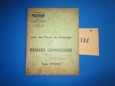 N°125 / RICHIER : rouleau compresseur type VR 10 G    : piéces de rechange