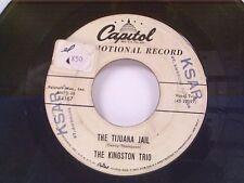 """KINGSTON TRIO """"TIJUANA JAIL / OH CINDY"""" 45 PROMO"""