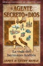 El agente secreto de Dios: La vida del hermano Andrés (Héroes cristianos de aye