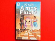 SF-Taschenbuch: Arnos Flucht * Lino Aldani * Heyne * Z: sehr gut/gut+ *gebraucht