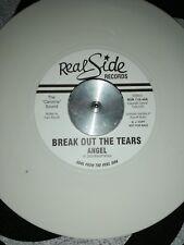 """BREAK OUT THE TEARS - ANGEL RISSOFF MODERN SOUL WHITE VINYL 7"""" DJ  REAL SIDE"""