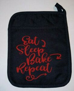 Pot Holders ~ Oven Mitts with Sayings ~ Eat Sleep Bake Repeat ~ Black & Red
