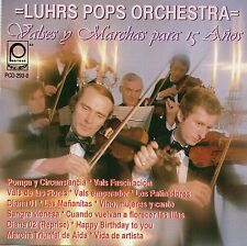 LUHRS POPS ORCHESTRA Valses y marchas para 15 años México CD Peerless 1992 !