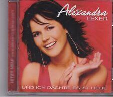 Alexandra Lexer-Und Ich Dachte Es Ist Liebe cd album