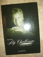 FRANCO POLTI - MY CHALLENGE.UNA STORIA VERA CON LE PAROLE DI ALBERTO NERI (RM)