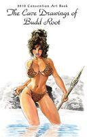 CAVEWOMAN CONVENTION BOOK - 2010 Heroes Con -REGULAR- SIGNED BY BUDD ROOT!