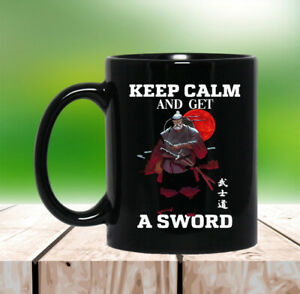 Keep Calm And Get A Sword Coffee Mug