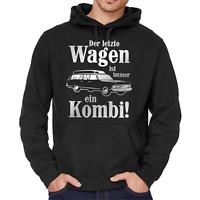 Der letzte Wagen ist immer ein Kombi Sprüche Comedy Fun Kapuzenpullover Hoodie