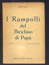 Henny Koch I Rampolli del Birichino di Papà  A.Solmi 1937 R