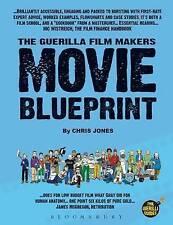 NEW The Guerilla Film Makers Movie Blueprint by Chris Jones
