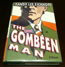 **The Gombeen Man by Randy Lee Eickhoff 1992 Hardcover 1st Edition Signed Copy!*