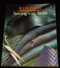 Sewing with Knits: Singer Sewing Reference Library