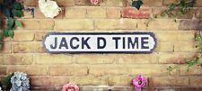 Jack D Time Vintage Road Sign / Street Sign