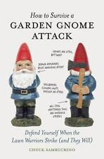 How to Survive a Garden Gnome Attack by Chuck Sambuchino FREE SHIPPING nome book