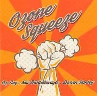 OZ NOY - OZONE SQUEEZE (2017) CD Jewel Case+FREE GIFT Darren Stanley Jazz Rock
