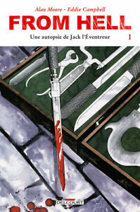COMICS - FROM HELL, T.1 > UNE AUTOPSIE DE JACK L'EVENTREUR / MOORE, EO DELCOURT